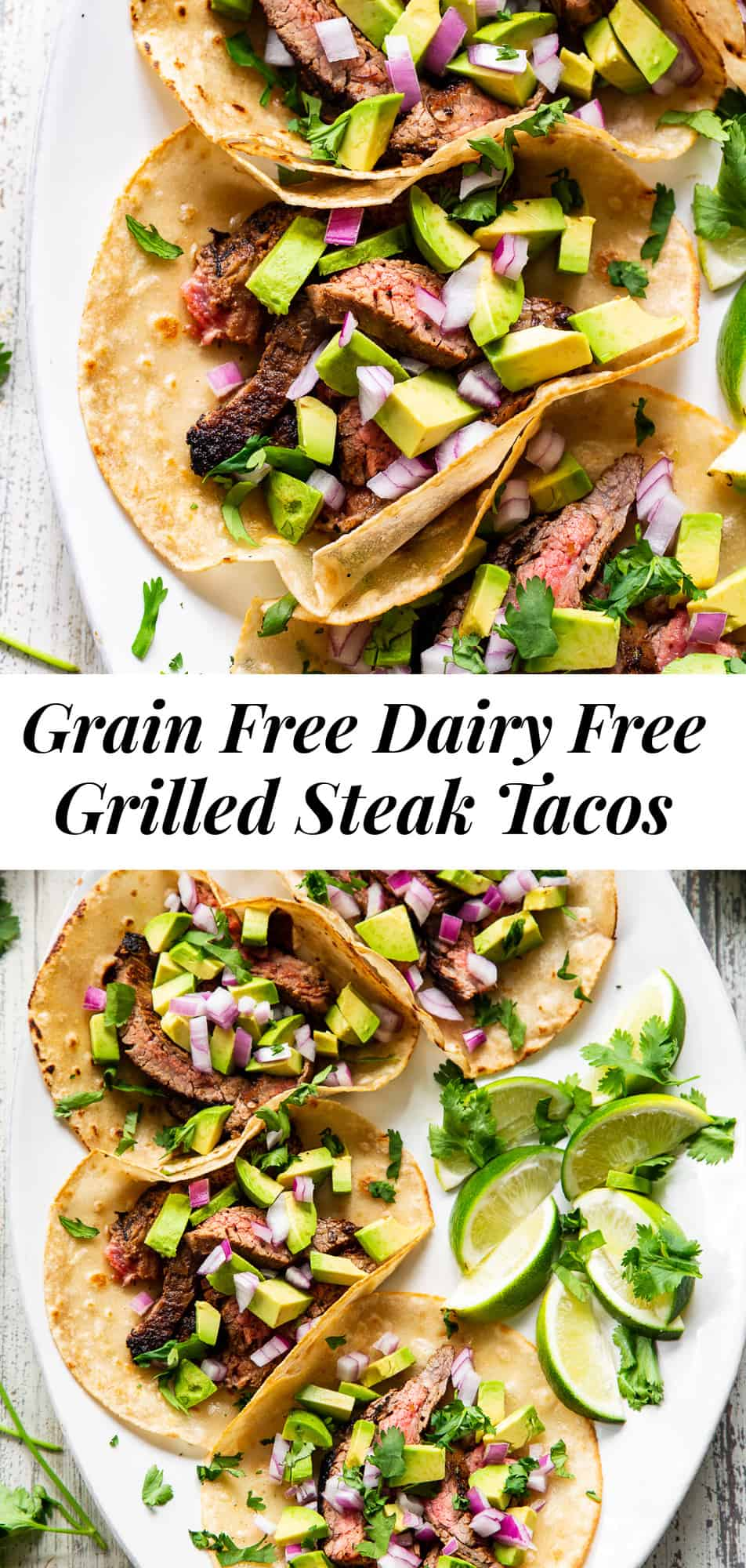 These easy grilled steak tacos are perfect for taco Tuesdays or any night! The steak has the most flavorful chili lime marinade and the tacos are made with grain free tortillas to keep them Paleo and your favorite taco toppings complete the meal! #paleo #cleaneating #grainfree #tacos
